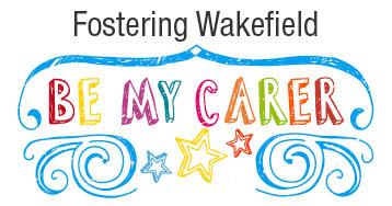 Fostering Wakefield Be My Carer branding